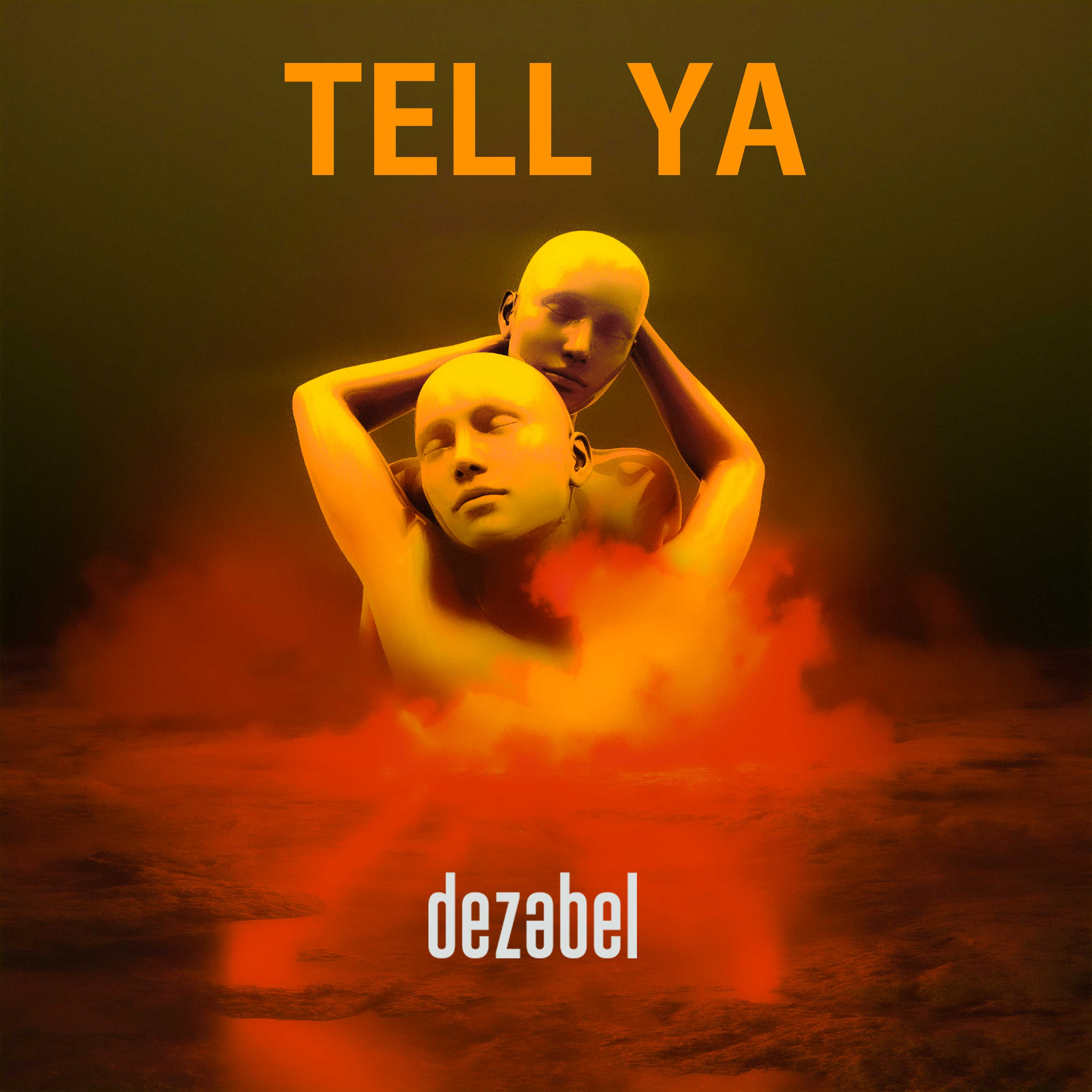 dezabel – Tell Ya