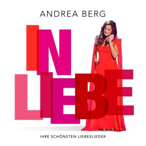 Andrea Berg – In Liebe